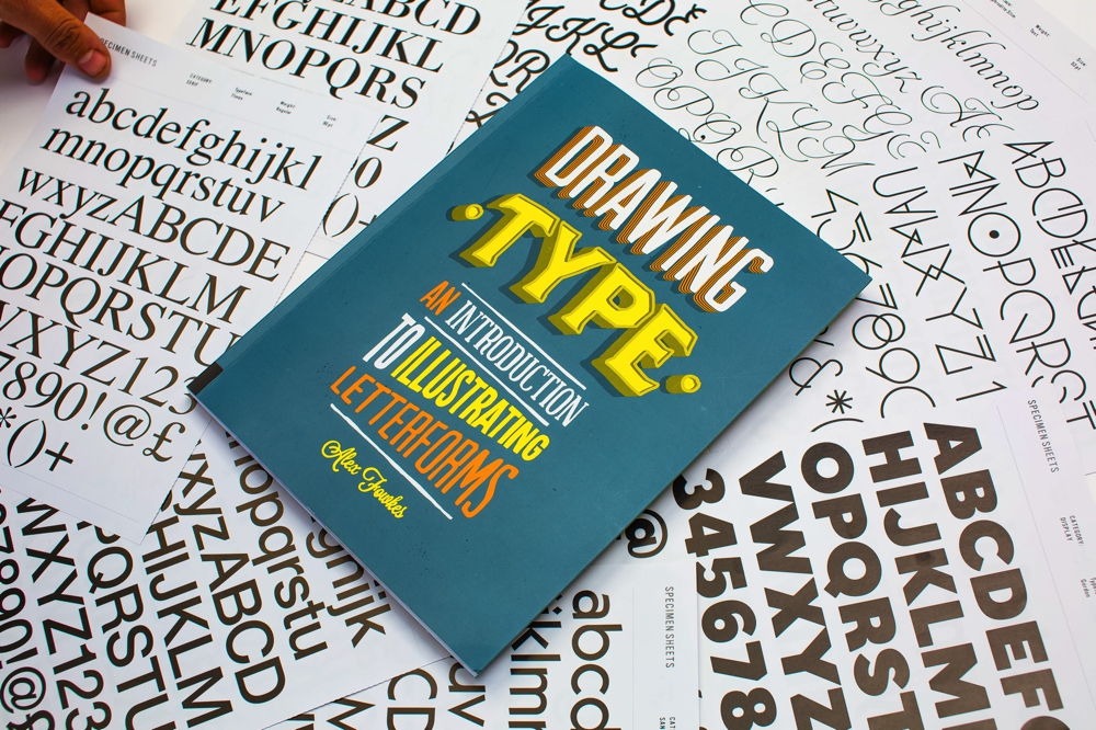 Drawing Type: An Introduction to Illustrating Letterforms by Alex Fowkes, published by Rockport Publishers